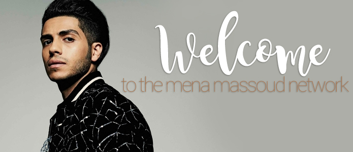 Welcome to The Mena Massoud Network